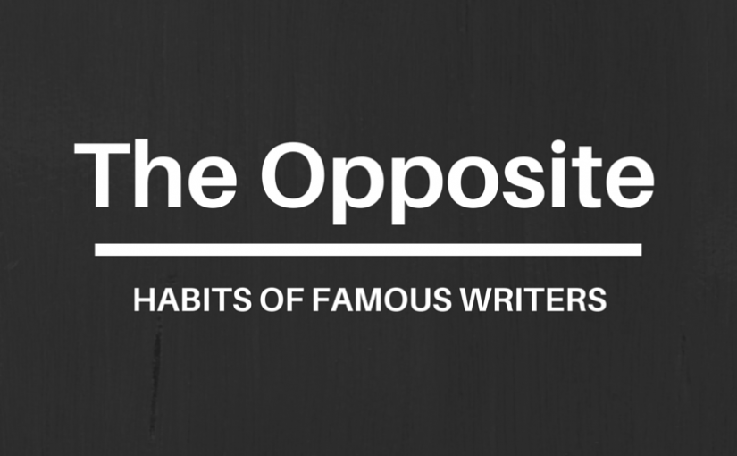 Infographic: The Opposite Habits of Famous Writers